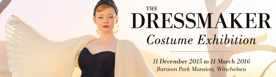 The Dressmaker – Costume Exhibition